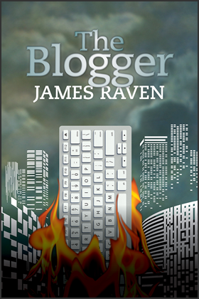 THE BLOGGER - James Raven
